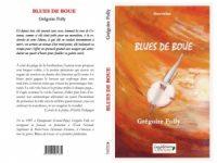 Blues de boue de Grégoire Folly : Il y a mieux que l'abîme du connu…