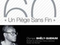 Interview / Olympe Bhêly Quenum : « Le racisme est un rhizome »