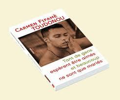 Bénin / Roman : Quand  Carmen Toudonou interroge le mariage