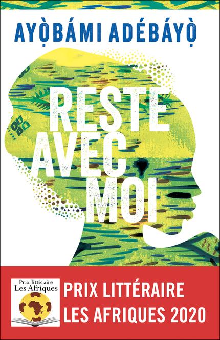 Reste avec moi de Ayóbámi Adébáyó : Un roman cathartique